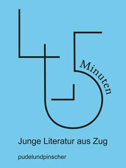 Thomas Heimgartner (Hrsg.): 45 Minuten