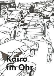 Lorenz Rieser: Kairo im Ohr