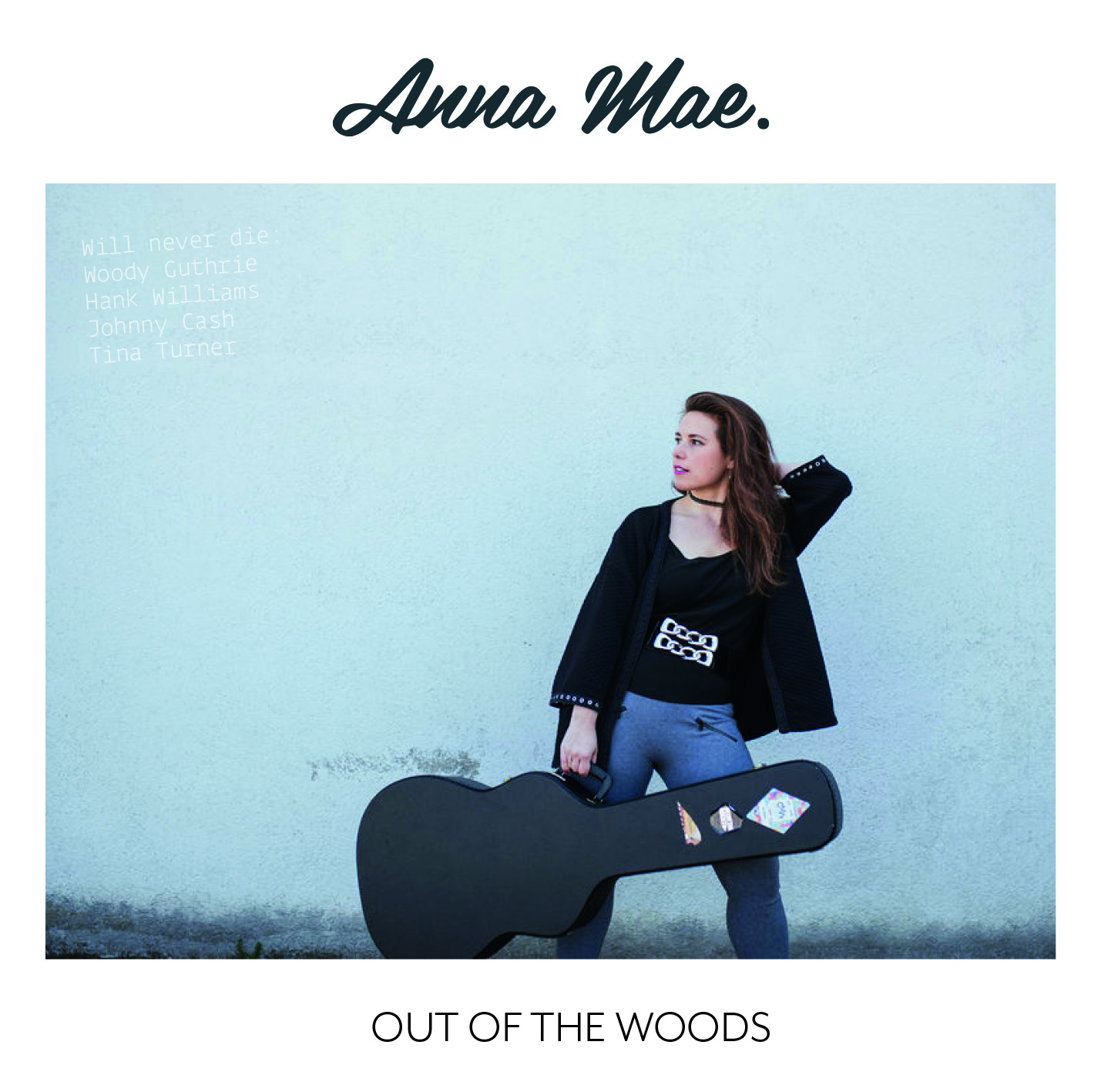 Anna Mae: Out Of The Woods