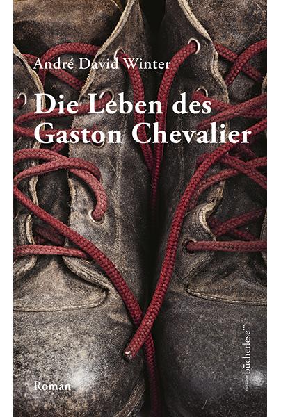 André David Winter: Die Leben des Gaston Chevalier