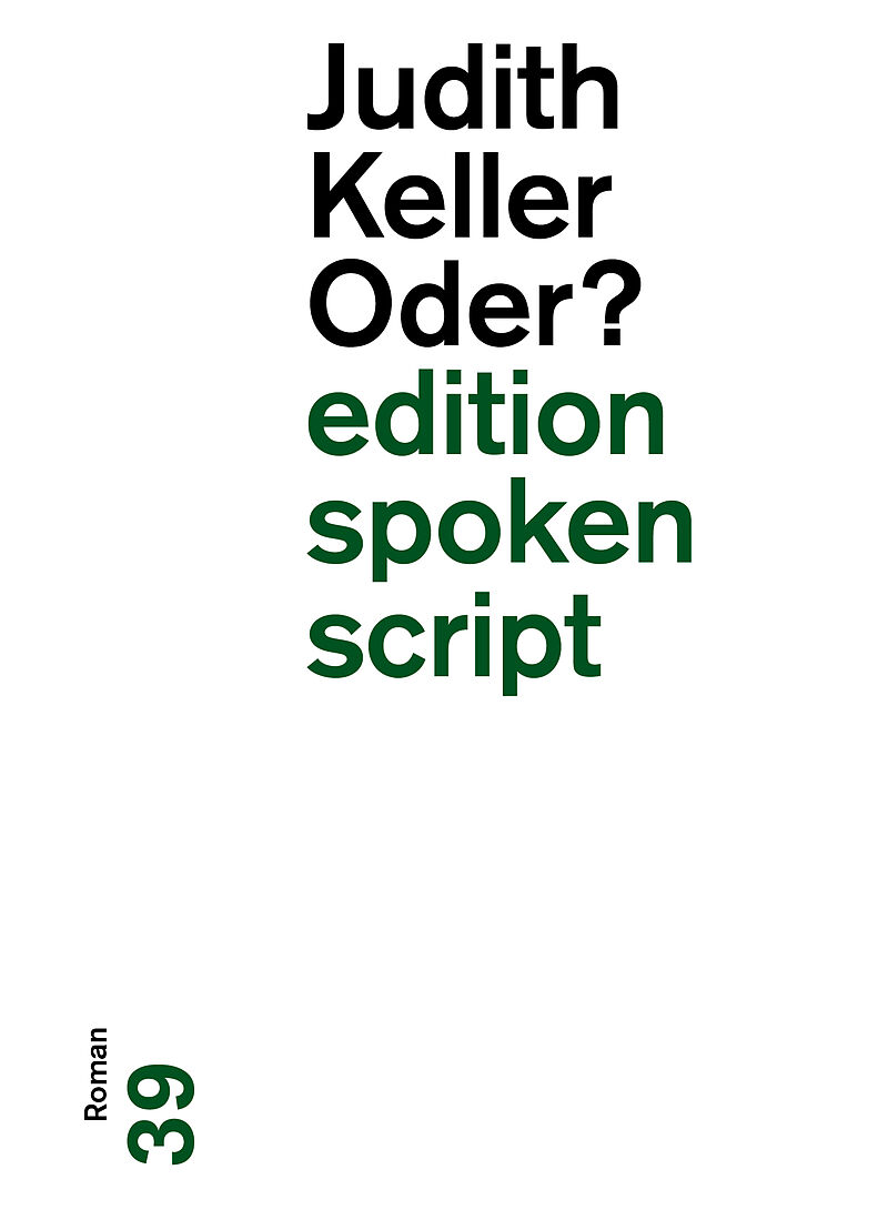 Judith Keller: Oder?